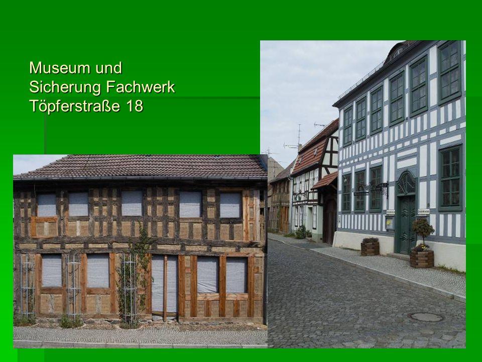 Museum und Sicherung Fachwerk Töpferstraße 18