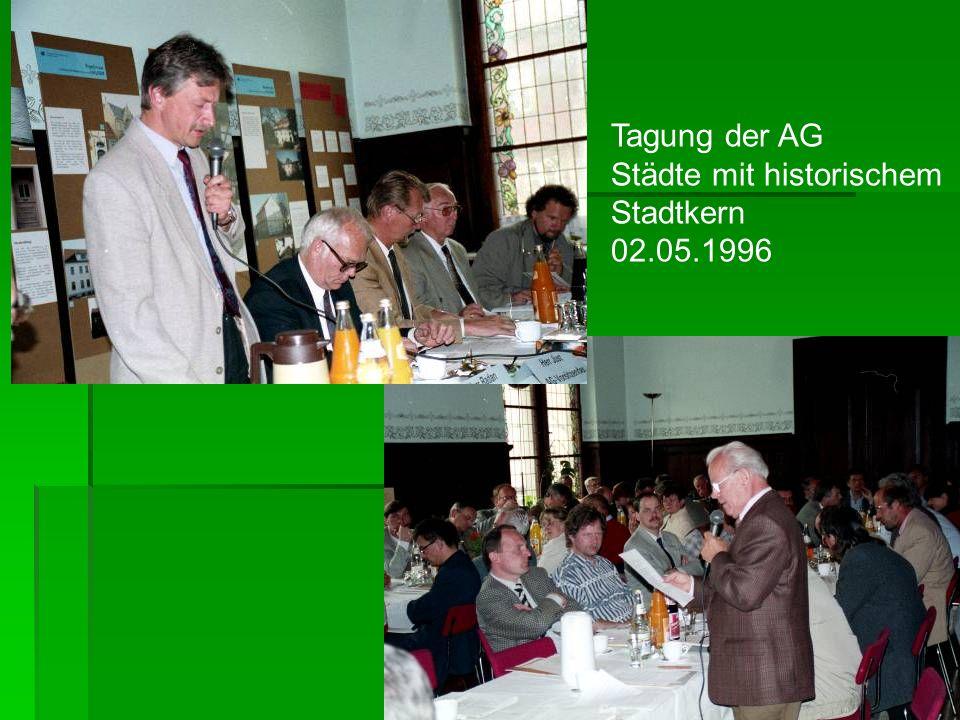 Tagung der AG Städte mit historischem Stadtkern 02.05.1996