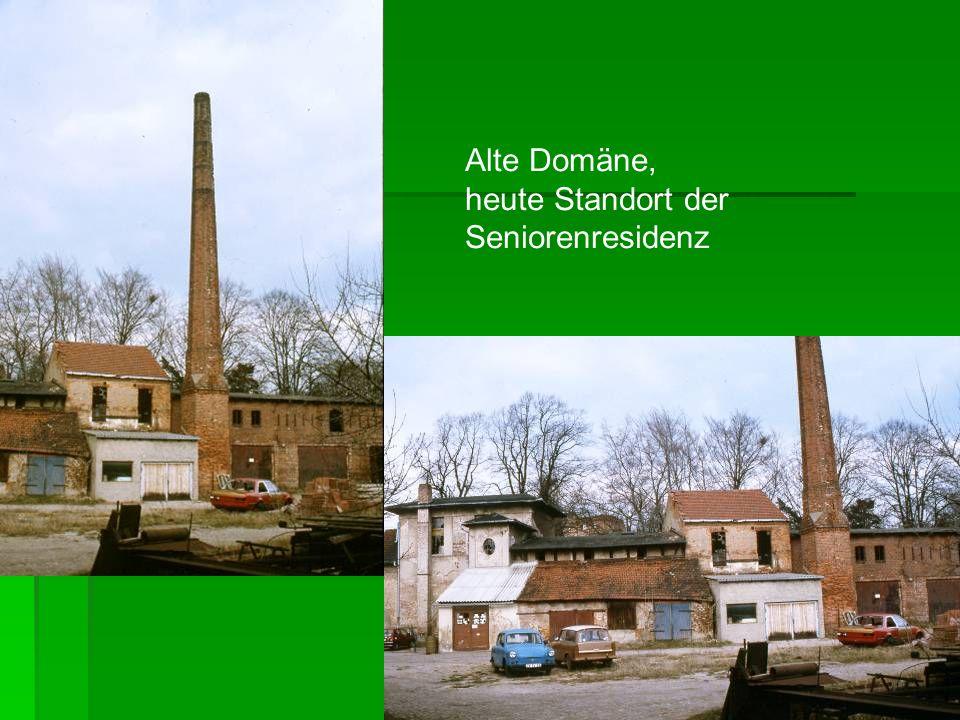 Alte Domäne, heute Standort der Seniorenresidenz