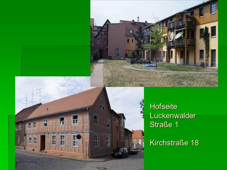 Hofseite Luckenwalder Straße 1 Kirchstraße 18