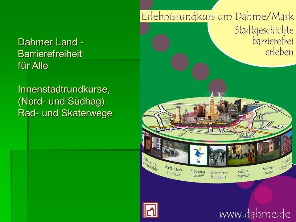 Dahmer Land - Barrierefreiheit für Alle Innenstadtrundkurse, (Nord- und Südhag) Rad- und Skaterwege