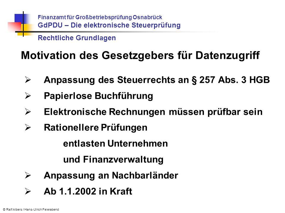 Anpassung des Steuerrechts an § 257 Abs. 3 HGB Papierlose Buchführung Elektronische Rechnungen müssen prüfbar sein Rationellere Prüfungen entlasten Un