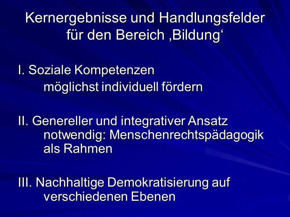 Kernergebnisse und Handlungsfelder für den Bereich Bildung I.