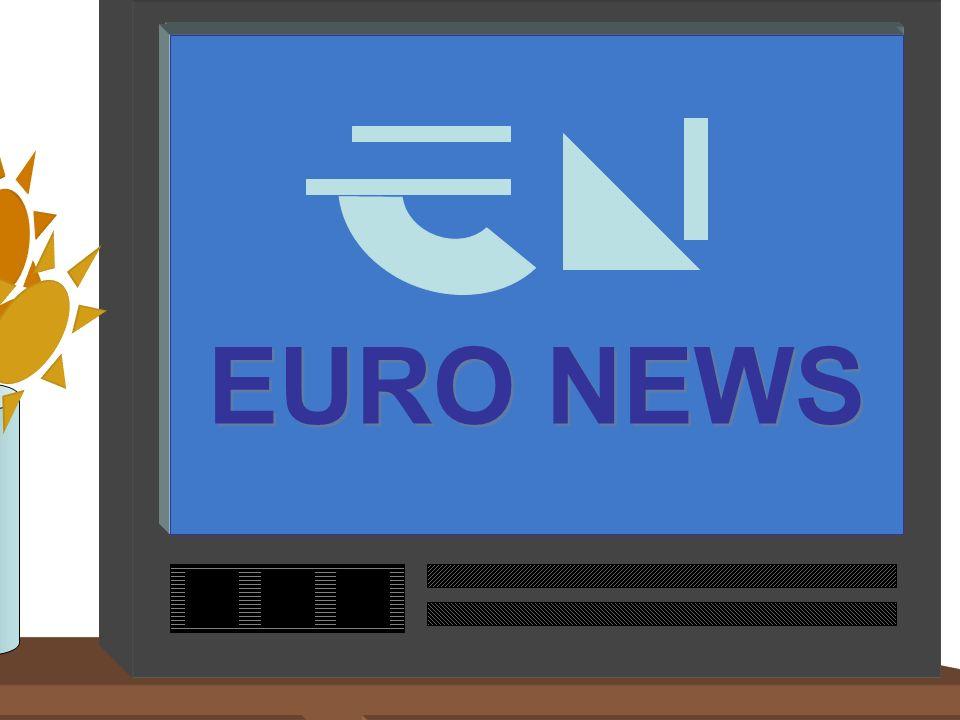 EURO NEWS EURO NEWS