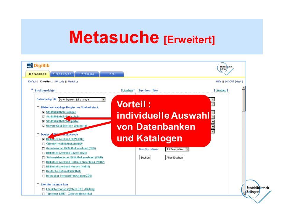 Vorteil : individuelle Auswahl von Datenbanken und Katalogen
