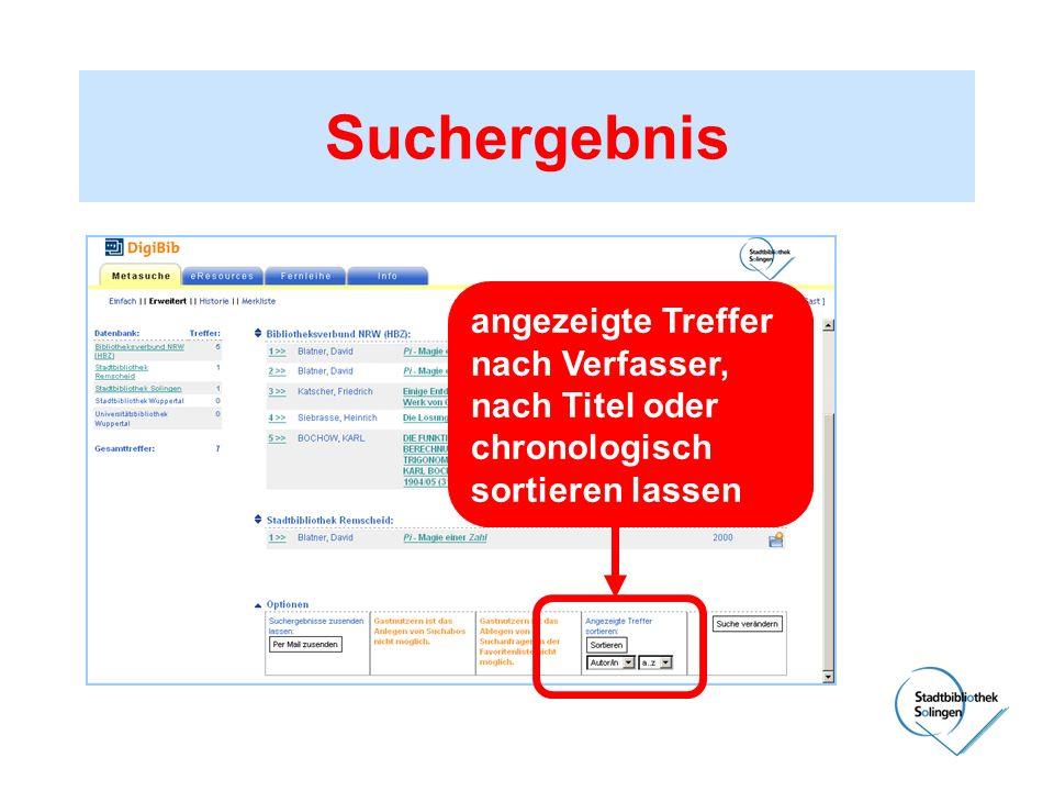 Suchergebnis angezeigte Treffer nach Verfasser, nach Titel oder chronologisch sortieren lassen