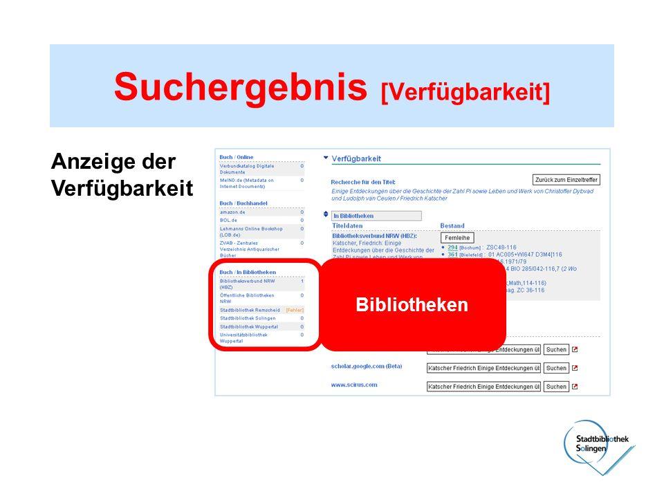 Suchergebnis [Verfügbarkeit] Anzeige der Verfügbarkeit Bibliotheken