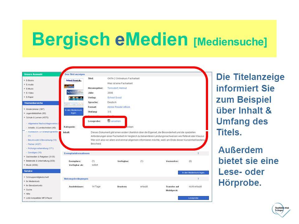 Bergisch eMedien [Mediensuche] Die Titelanzeige informiert Sie zum Beispiel über Inhalt & Umfang des Titels. Außerdem bietet sie eine Lese- oder Hörpr