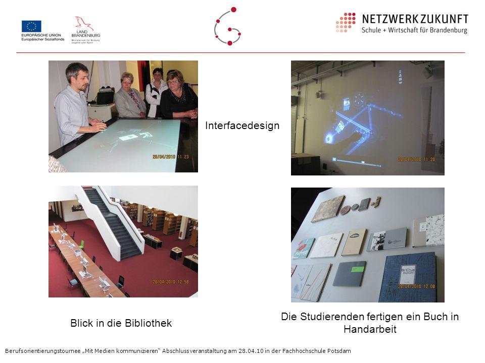 Interfacedesign Blick in die Bibliothek Die Studierenden fertigen ein Buch in Handarbeit