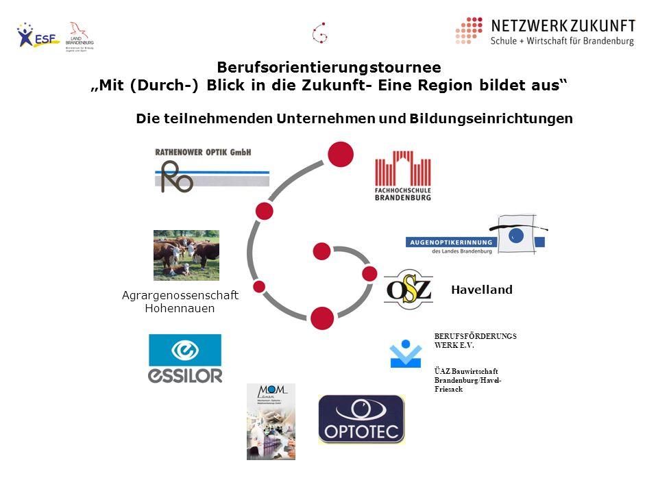 Aufstiegsmöglichkeiten: - Meister - Staatlich geprüfter Optiker - Diplom- Ingenieur - gemeinsam mit der FHS Brandenburg ist ein Bachelor- Abschluss geplant