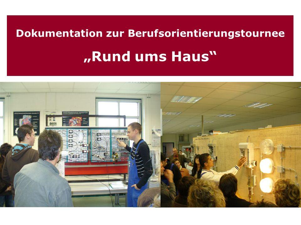 Wir danken den beteiligten Unternehmen und Einrichtungen für ihre Mitwirkung: Diese Tournee wurde unterstützt von der Handwerkskammer Potsdam Berufsorientierungstournee 2009 Rund ums Haus Landesbildungszen trum des Brandenburger Dachdeckerhandwerk s e.V.