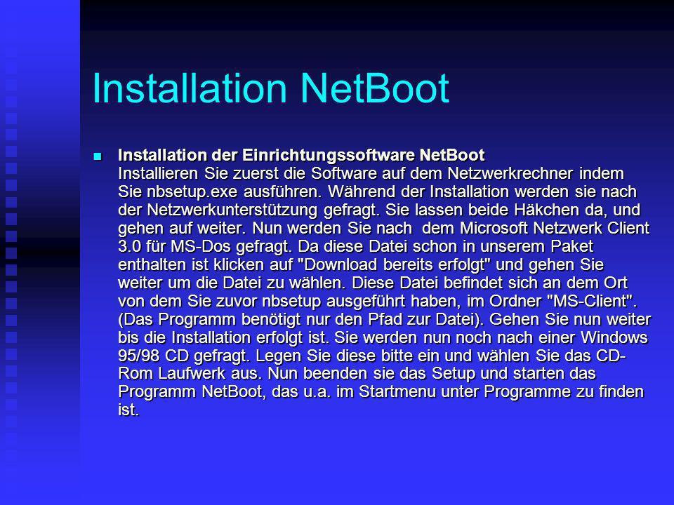 Installation NetBoot Installation der Einrichtungssoftware NetBoot Installieren Sie zuerst die Software auf dem Netzwerkrechner indem Sie nbsetup.exe