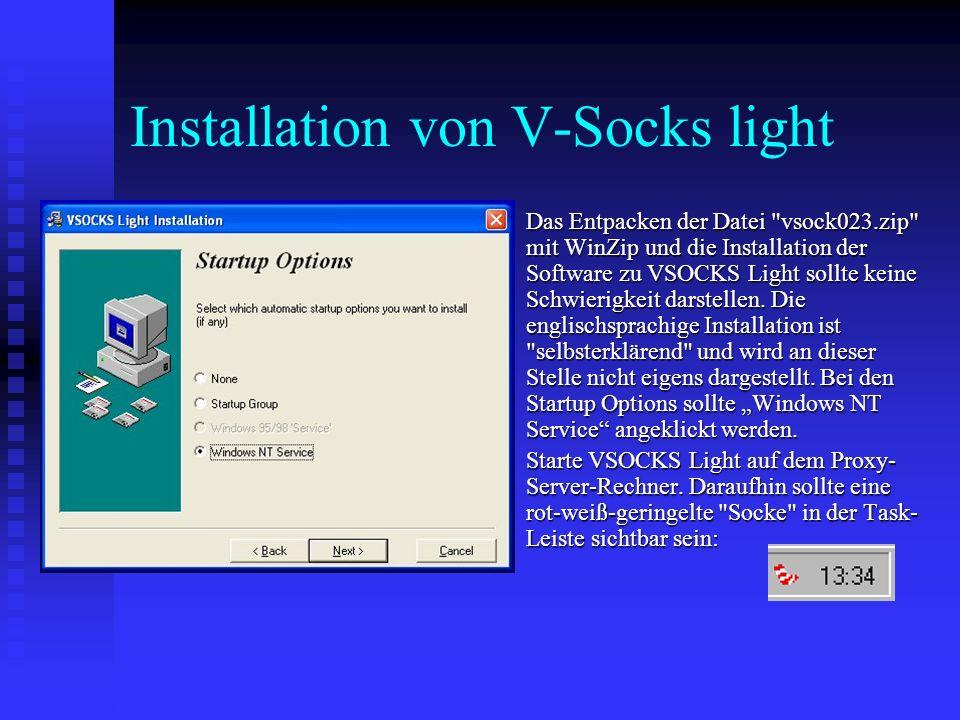 Installation von V-Socks light Das Entpacken der Datei