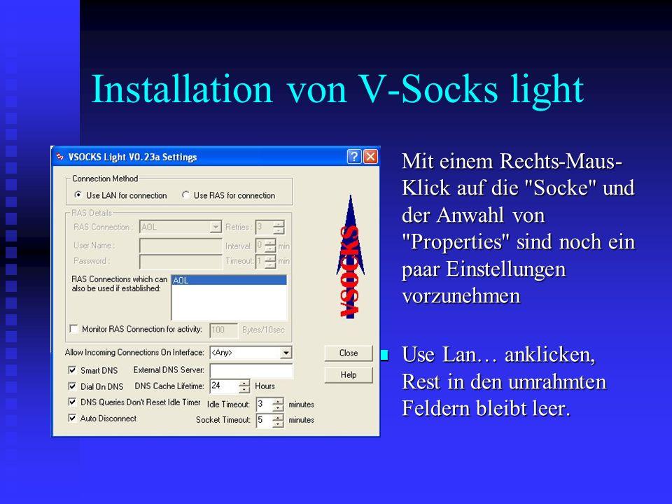 Installation von V-Socks light Mit einem Rechts-Maus- Klick auf die