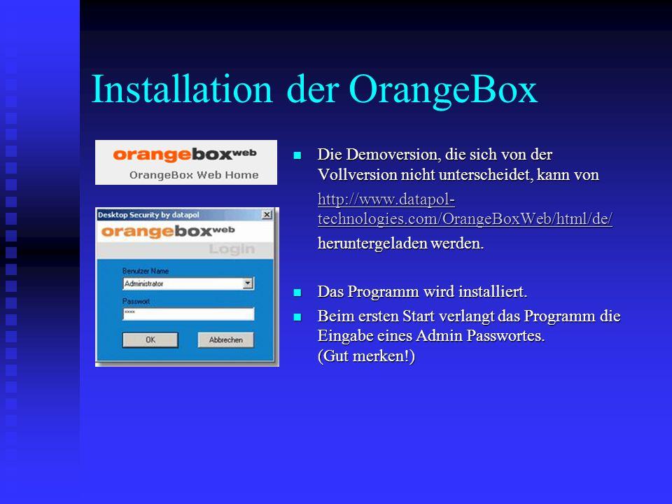 Installation der OrangeBox Die Demoversion, die sich von der Vollversion nicht unterscheidet, kann von Die Demoversion, die sich von der Vollversion n