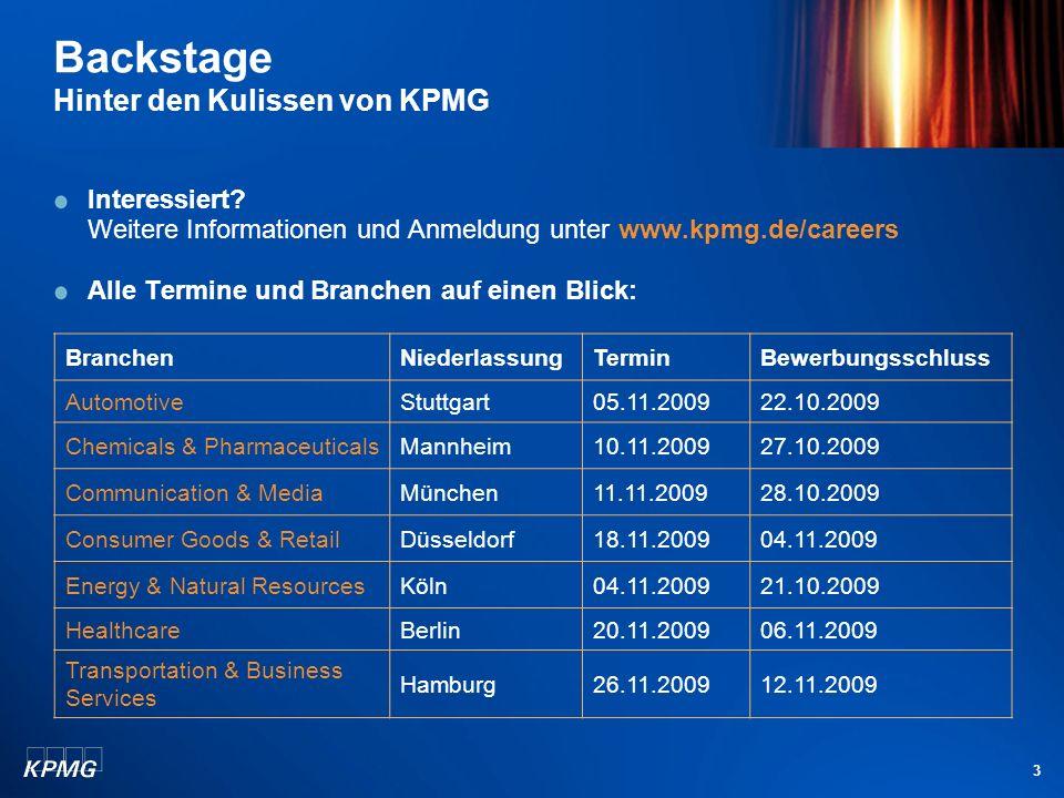 3 Backstage Hinter den Kulissen von KPMG Interessiert.