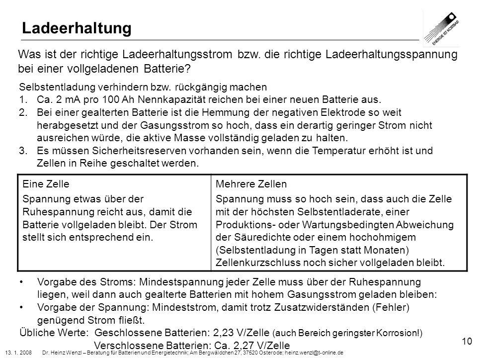 13. 1. 2008 Dr. Heinz Wenzl – Beratung für Batterien und Energietechnik; Am Bergwäldchen 27, 37520 Osterode; heinz.wenzl@t-online.de 10 Was ist der ri