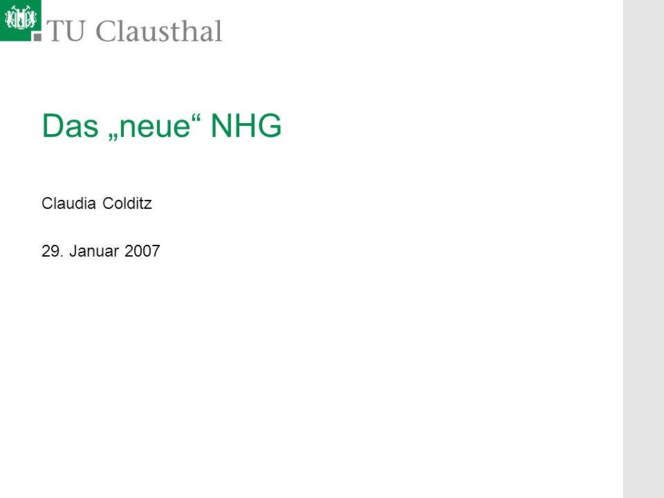 Das neue NHG Claudia Colditz 29. Januar 2007