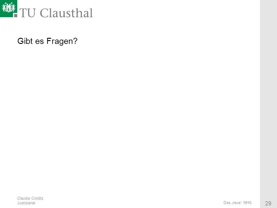 Claudia Colditz Justiziariat 29 Das neue NHG Gibt es Fragen?