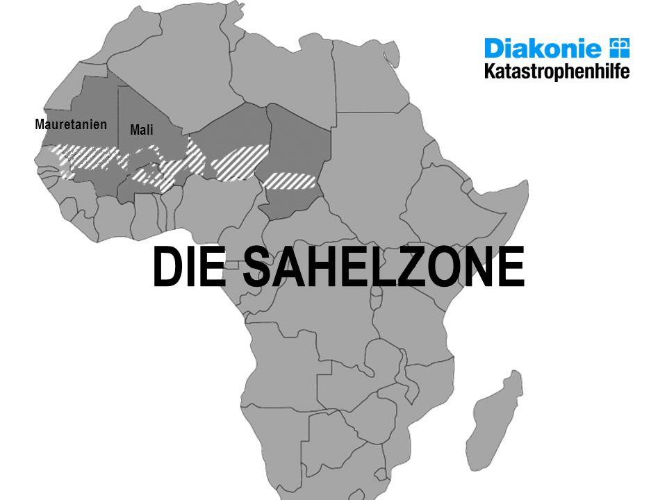 Mauretanien DIE SAHELZONE Mali