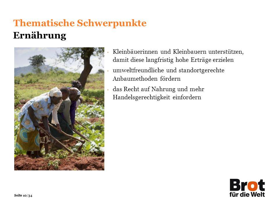 Seite 10/34 Kleinbäuerinnen und Kleinbauern unterstützen, damit diese langfristig hohe Erträge erzielen umweltfreundliche und standortgerechte Anbaume