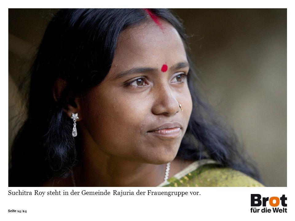 Seite 14/24 Suchitra Roy steht in der Gemeinde Rajuria der Frauengruppe vor.