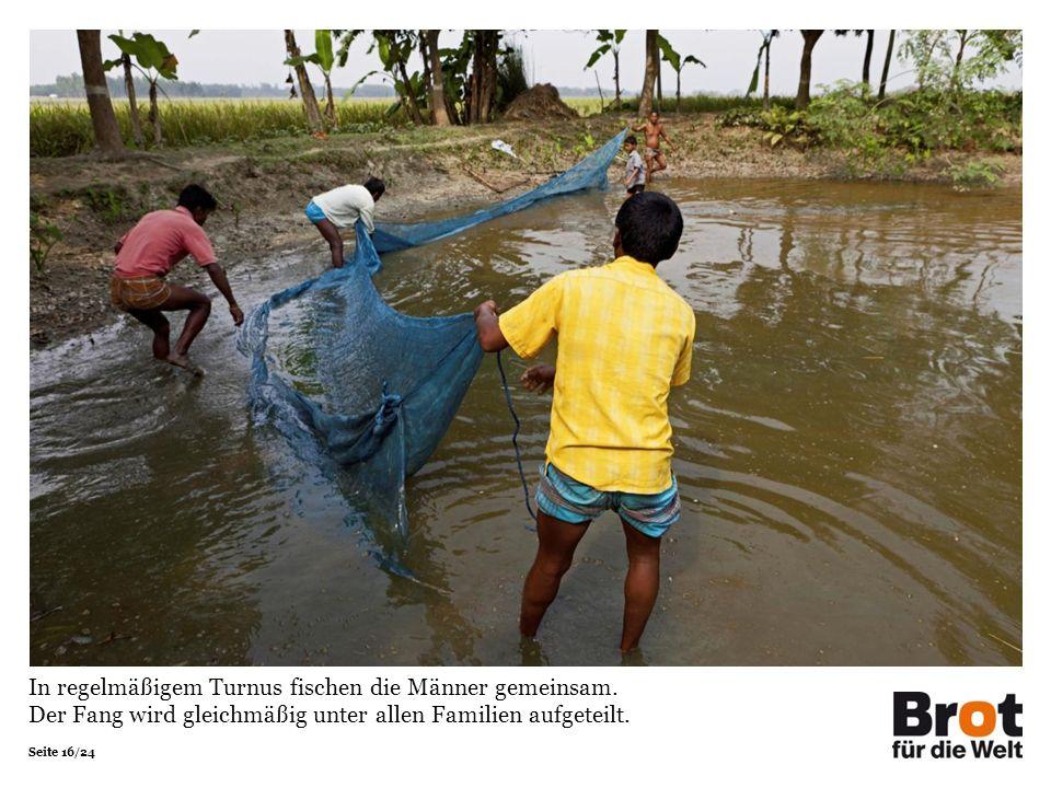 Seite 16/24 In regelmäßigem Turnus fischen die Männer gemeinsam.