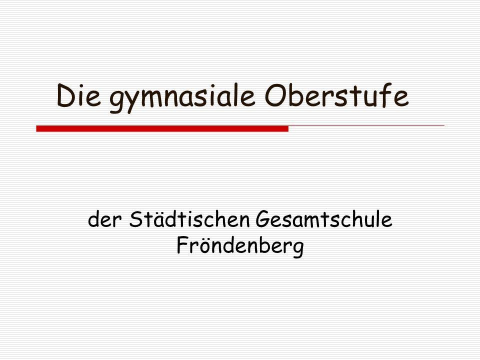 Die gymnasiale Oberstufe der Städtischen Gesamtschule Fröndenberg