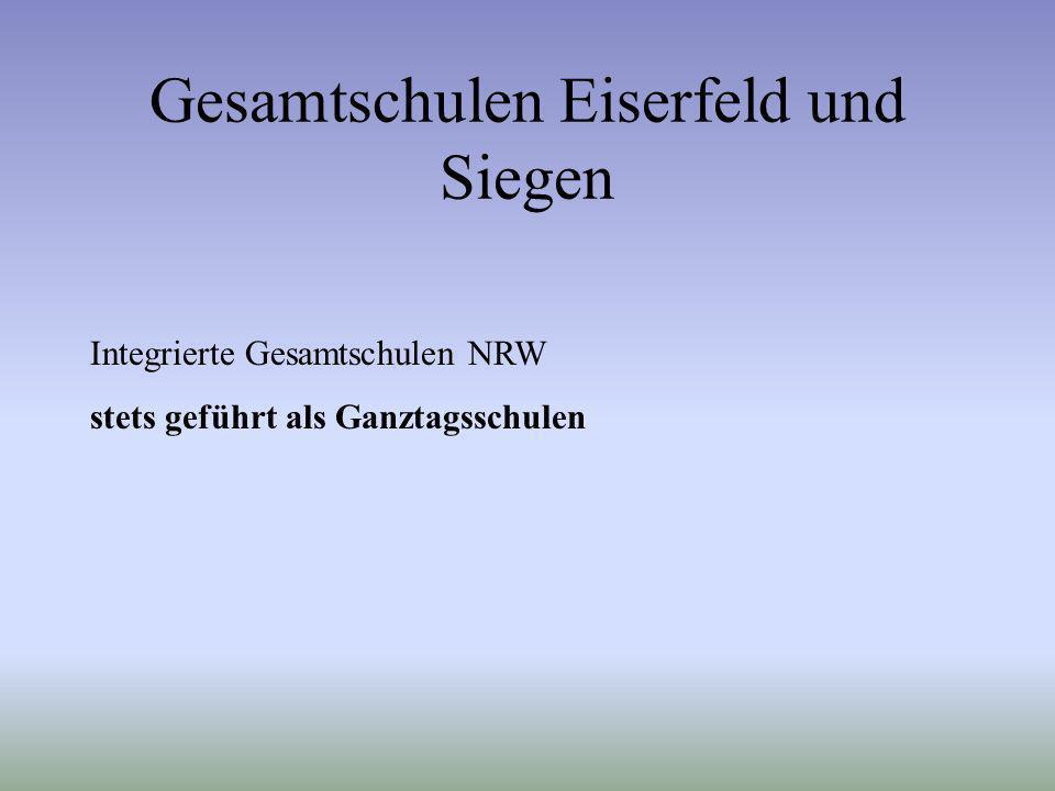 Gesamtschulen Eiserfeld und Siegen Integrierte Gesamtschulen NRW stets geführt als Ganztagsschulen
