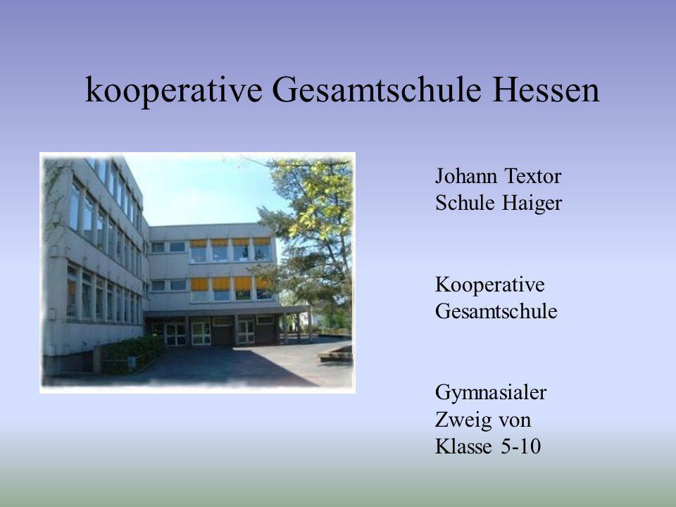 kooperative Gesamtschule Hessen Johann Textor Schule Haiger Kooperative Gesamtschule Gymnasialer Zweig von Klasse 5-10