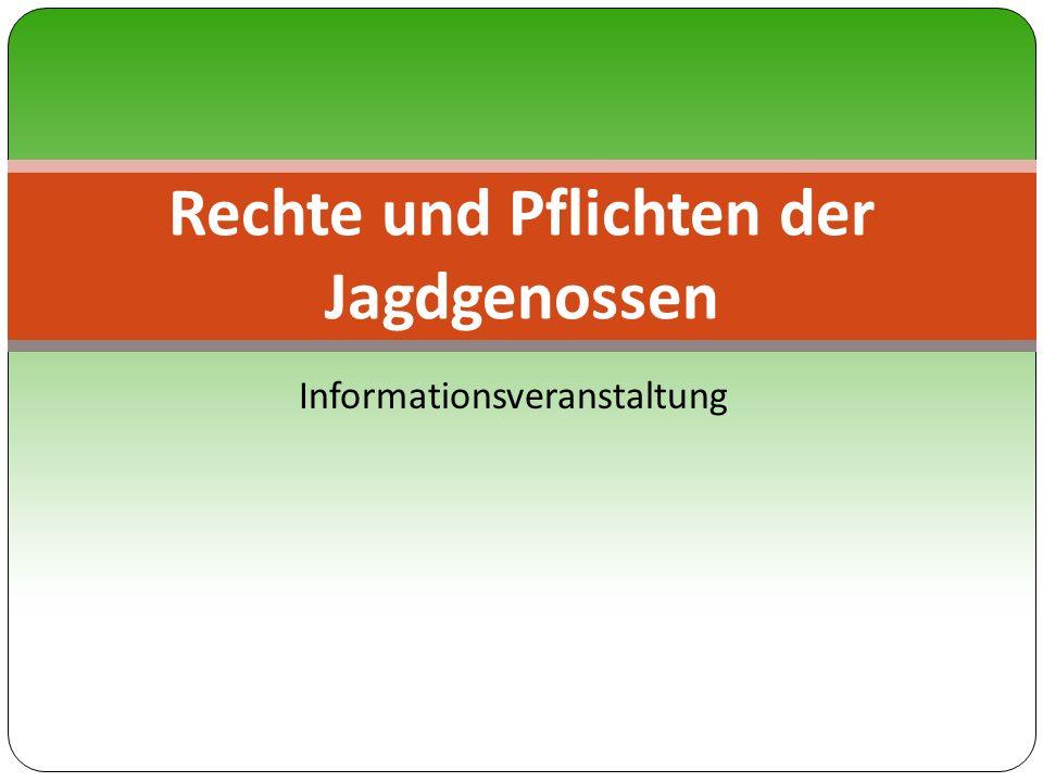 Informationsveranstaltung Rechte und Pflichten der Jagdgenossen