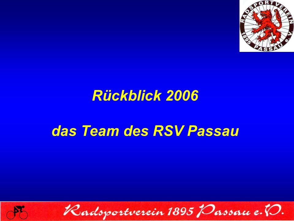Rückblick 2006 das Team des RSV Passau