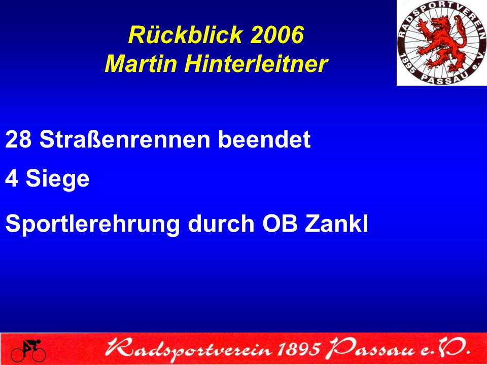 Rückblick 2006 Johannes Schwaiberger 5 Rennen AVE-Cup in Wels absolviert Gesamtwertung 13.
