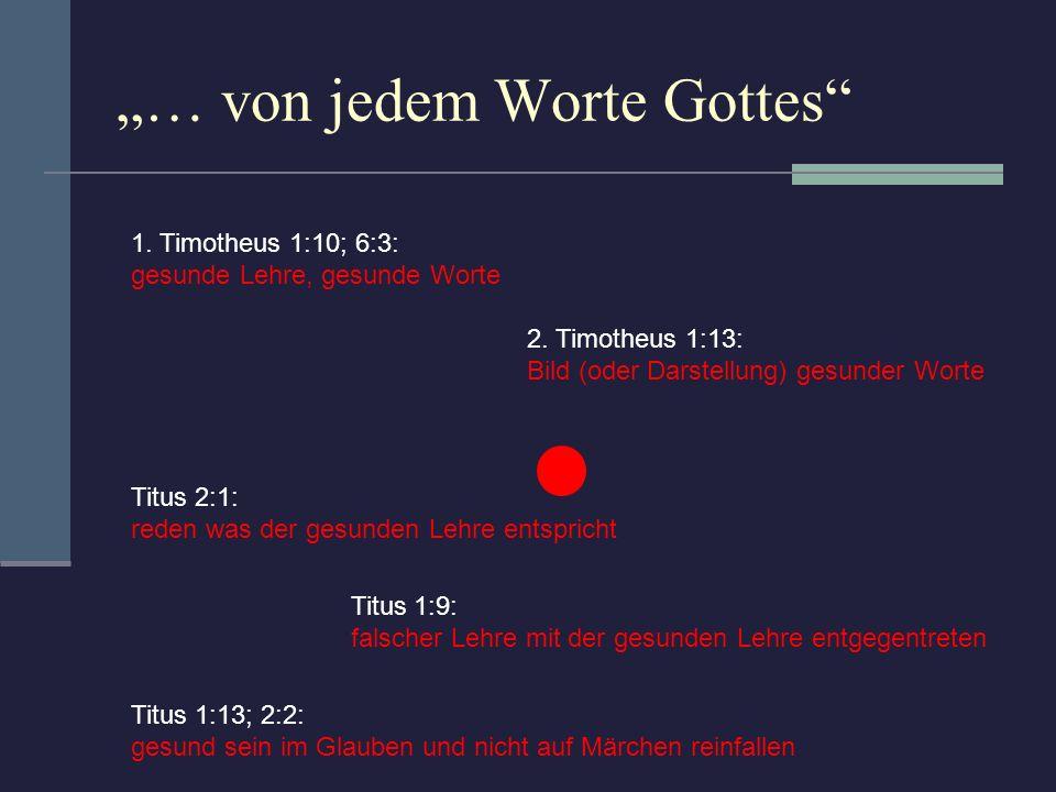 … von jedem Worte Gottes dem Schöpfer Die Bibel Rezepte