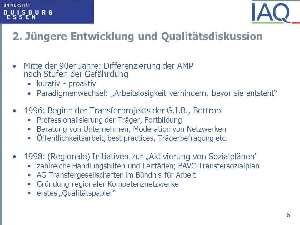 2. Jüngere Entwicklung und Qualitätsdiskussion Mitte der 90er Jahre: Differenzierung der AMP nach Stufen der Gefährdung kurativ - proaktiv Paradigmenw