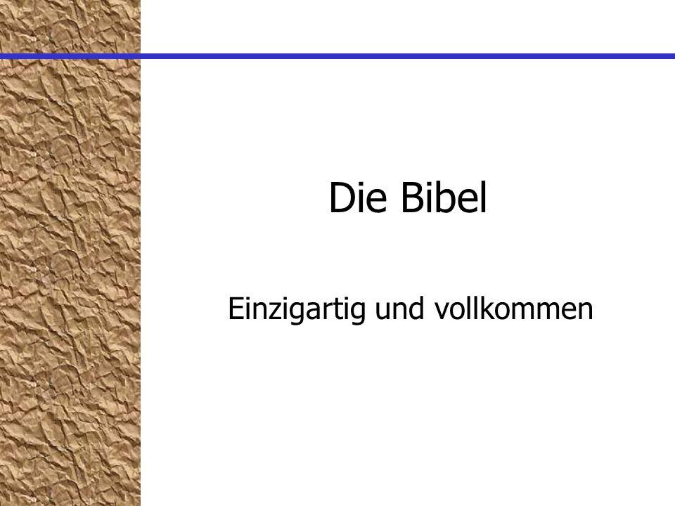 Die Bibel Einzigartig und vollkommen