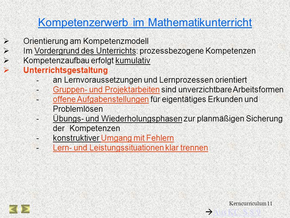 Kerncurriculum 10 Kompetenzmodell im Kerncurriculum prozessbezogene Kompetenzen Mathematisch argumentieren Probleme mathematisch lösen Mathematisch mo