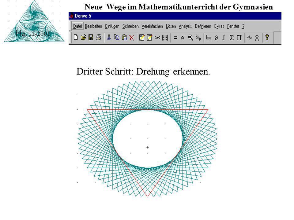 Neue Wege im Mathematikunterricht der Gymnasien Ha, 11-2001 Zweiter Schritt: Streckung erkennen.