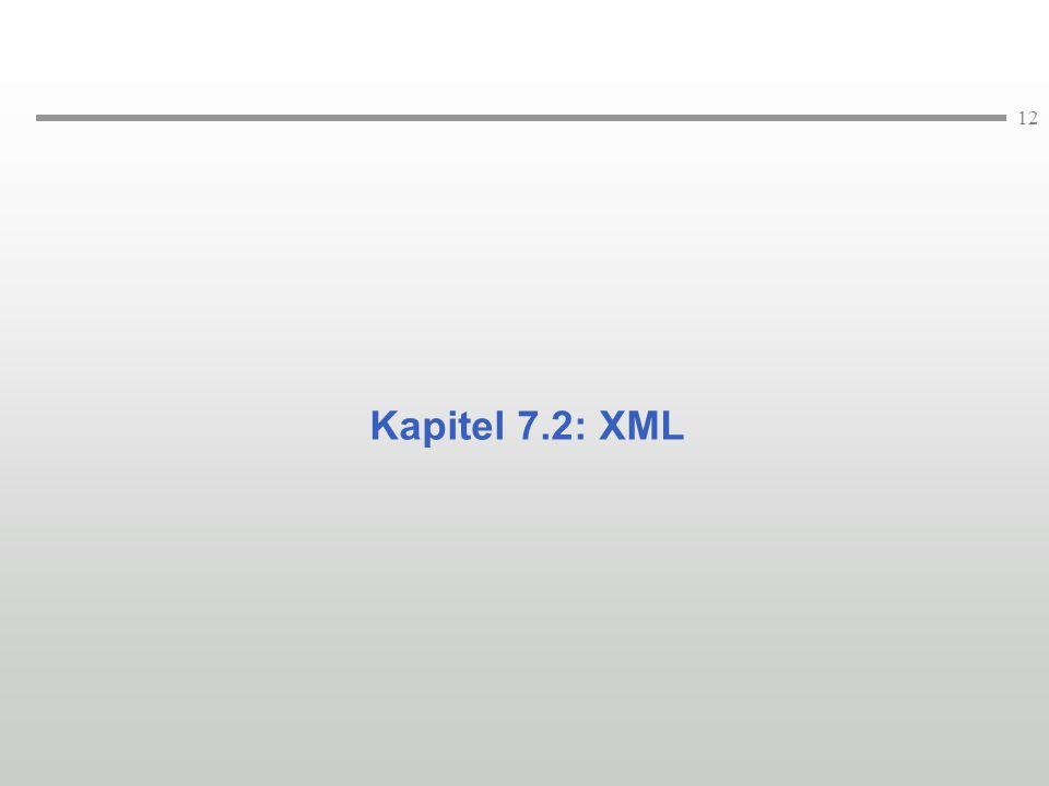 12 Kapitel 7.2: XML