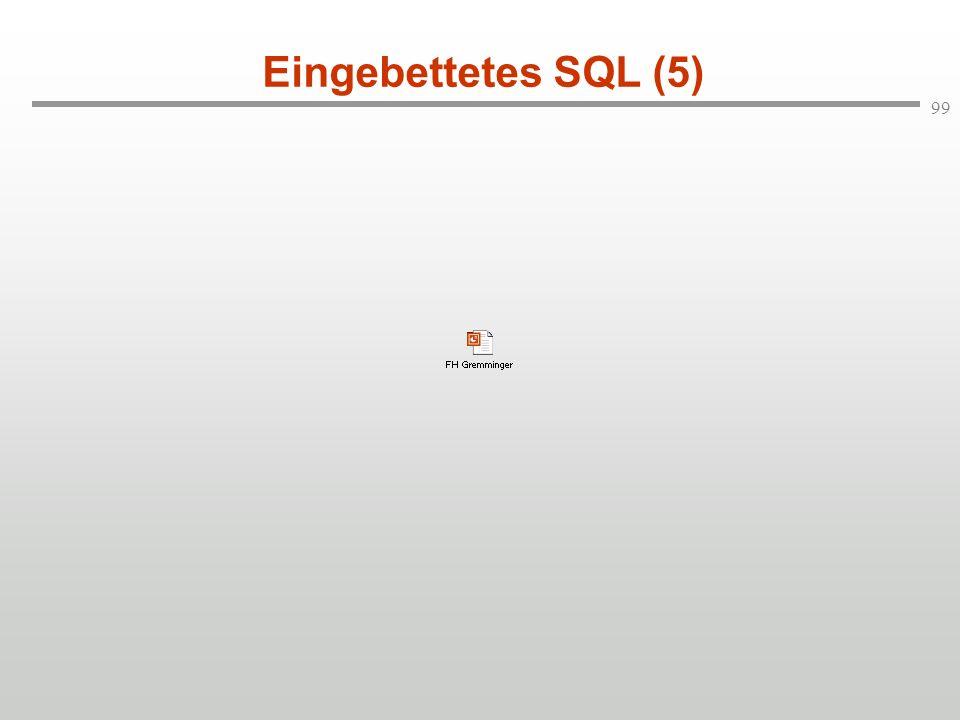 99 Eingebettetes SQL (5)