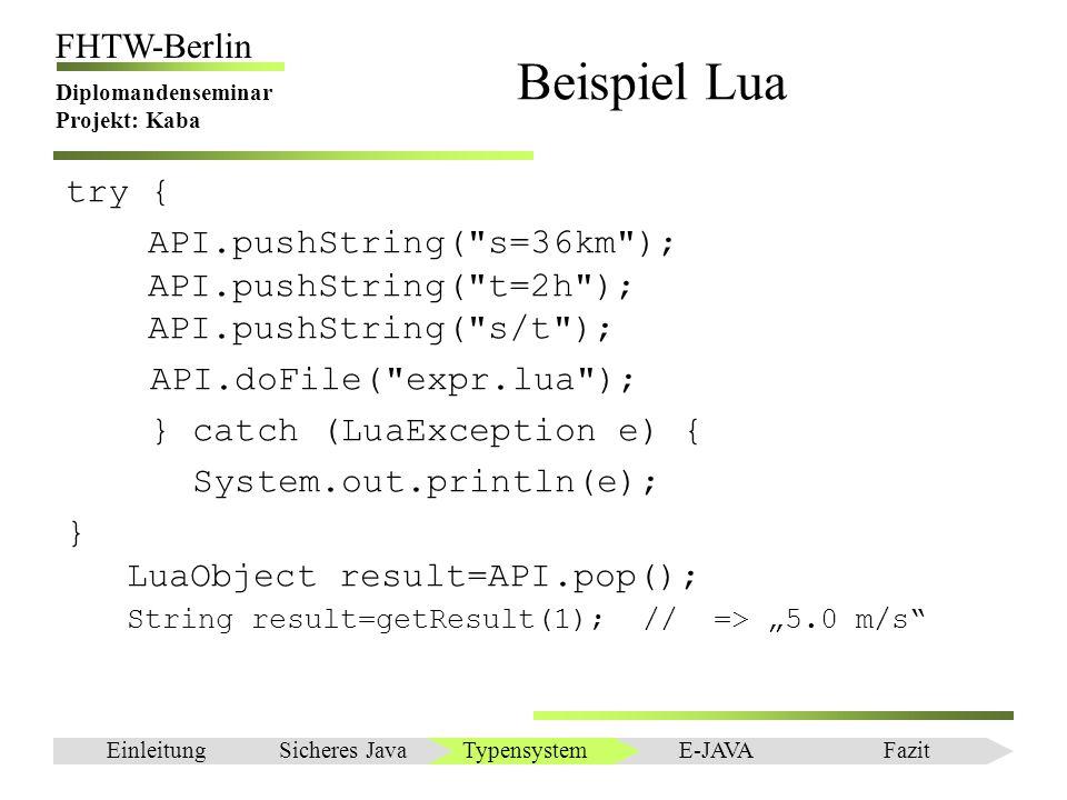 Einleitung FHTW-Berlin Diplomandenseminar Projekt: Kaba try { API.pushString(