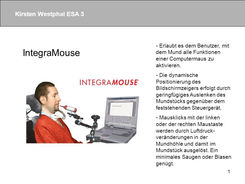 1 IntegraMouse - Erlaubt es dem Benutzer, mit dem Mund alle Funktionen einer Computermaus zu aktivieren.