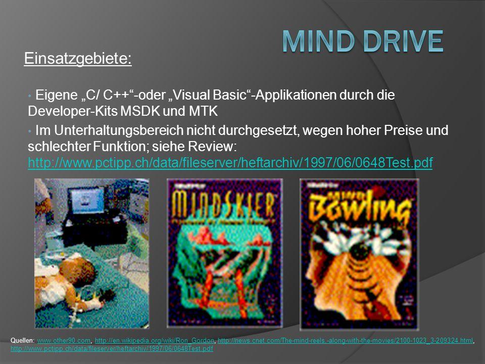 Eigene C/ C++-oder Visual Basic-Applikationen durch die Developer-Kits MSDK und MTK Im Unterhaltungsbereich nicht durchgesetzt, wegen hoher Preise und
