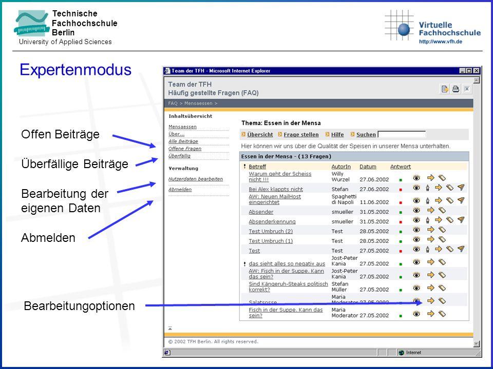 Technische Fachhochschule Berlin University of Applied Sciences Expertenmodus Offen Beiträge Überfällige Beiträge Bearbeitung der eigenen Daten Abmelden Bearbeitungoptionen