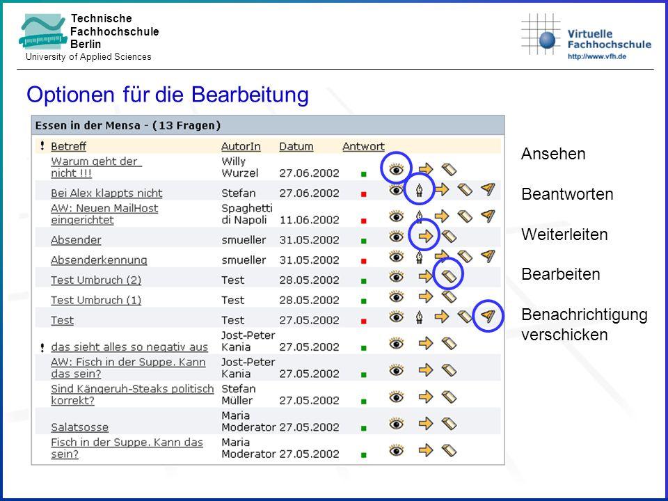 Technische Fachhochschule Berlin University of Applied Sciences Optionen für die Bearbeitung Ansehen Beantworten Weiterleiten Bearbeiten Benachrichtigung verschicken