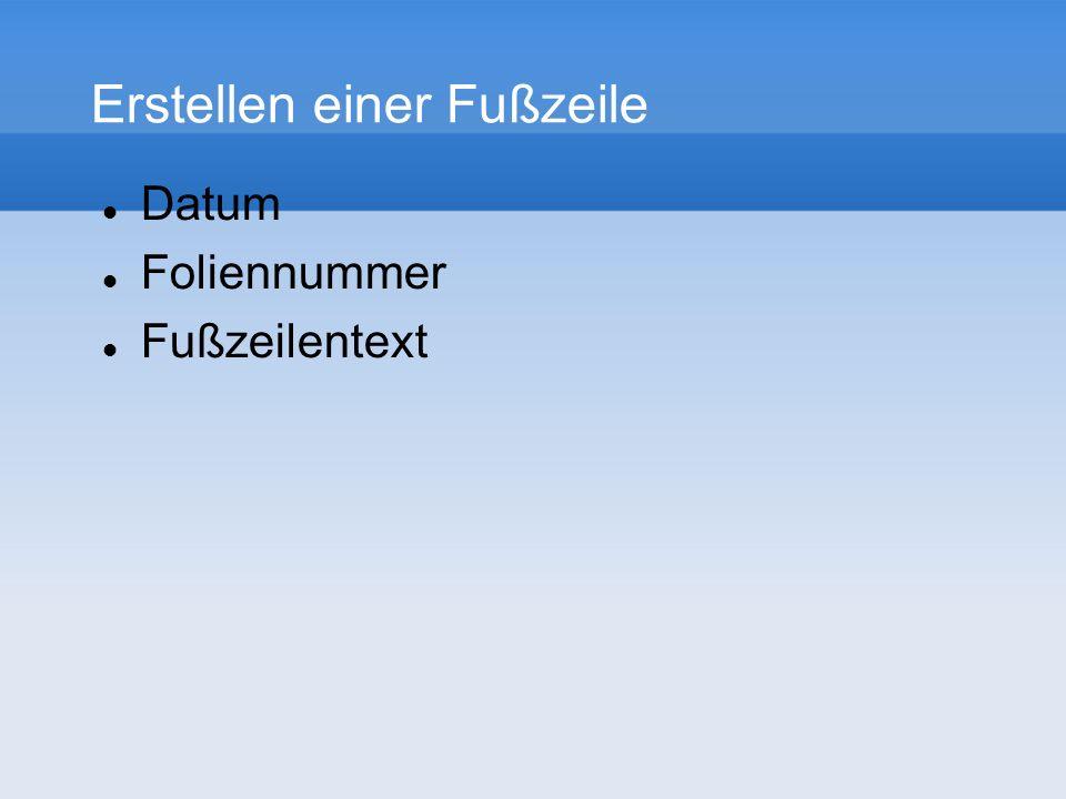 Erstellen einer Fußzeile Datum Foliennummer Fußzeilentext
