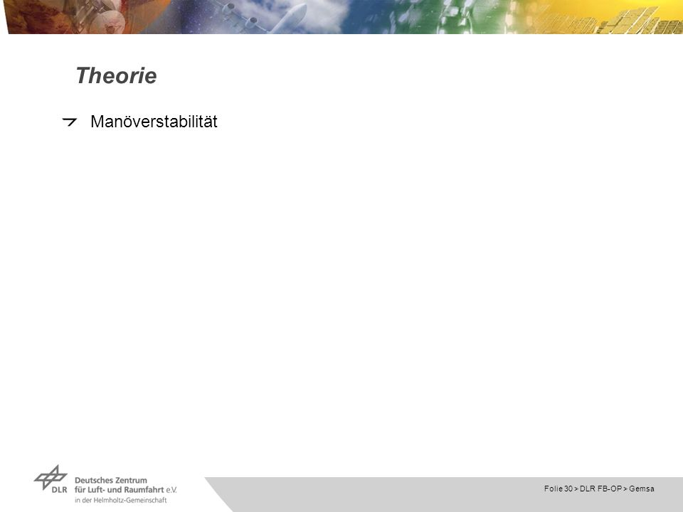 Folie 30 > DLR FB-OP > Gemsa Theorie Manöverstabilität