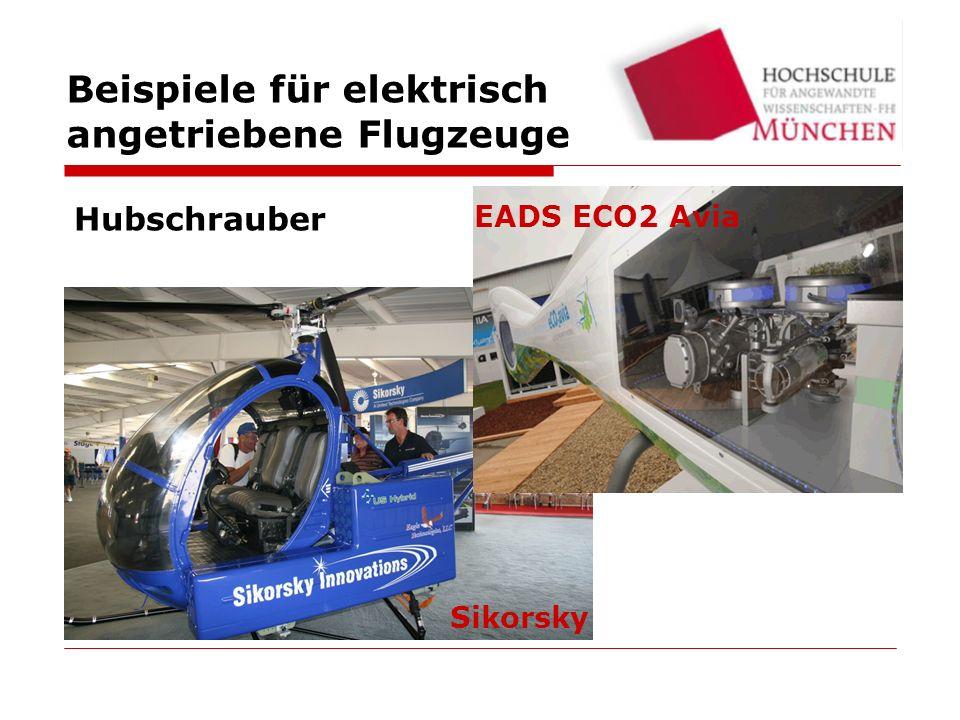 Hubschrauber EADS ECO2 Avia Sikorsky Beispiele für elektrisch angetriebene Flugzeuge