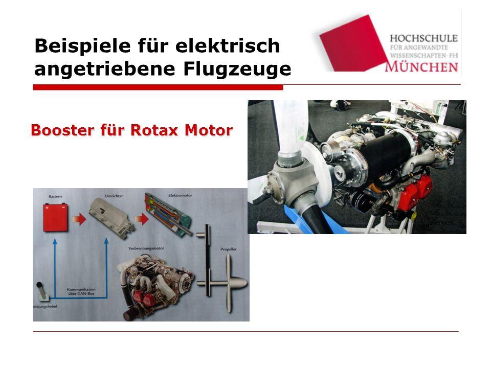 Beispiele für elektrisch angetriebene Flugzeuge Booster für Rotax Motor