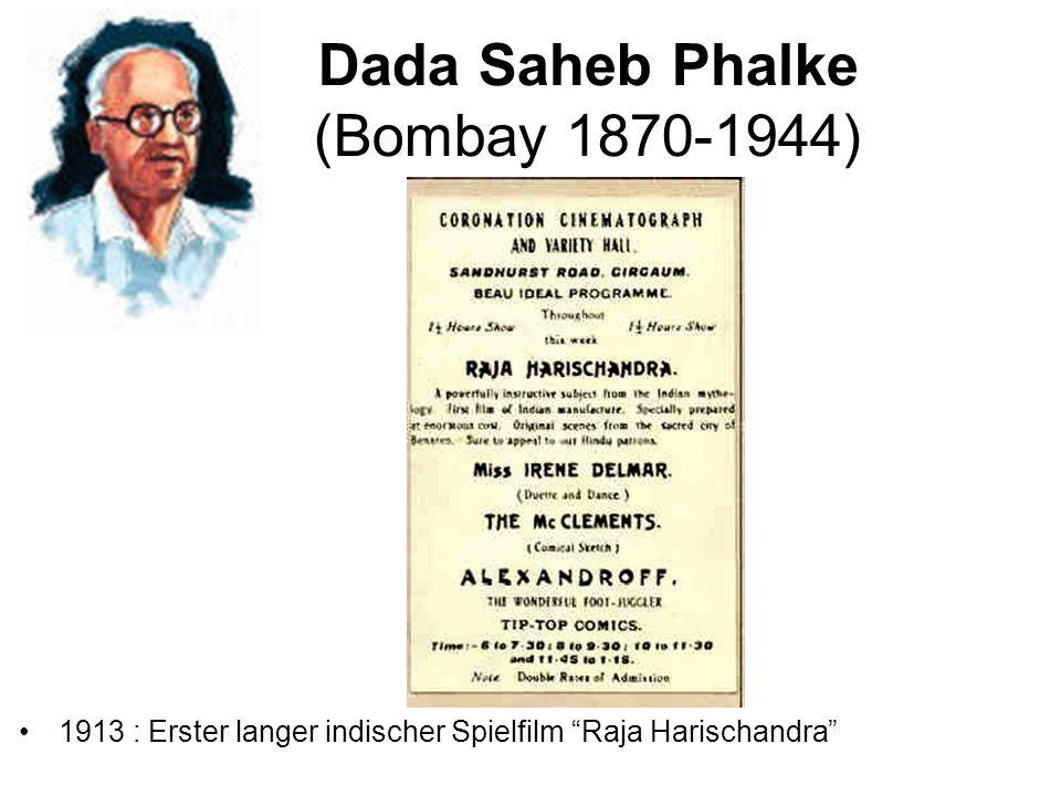 Dada Saheb Phalke (Bombay 1870-1944) 1913 : Erster langer indischer Spielfilm Raja Harischandra